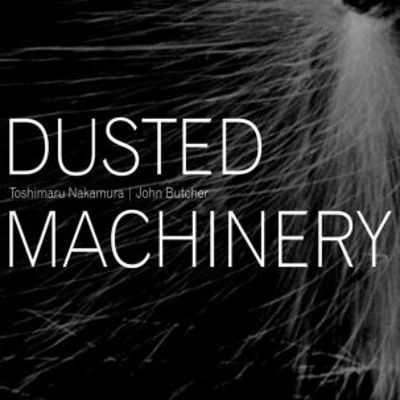 Dusted Machinery