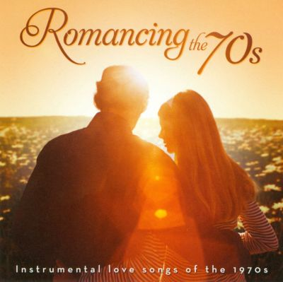 romancing the 70s instrumental love songs of the 1970s various artists songs reviews. Black Bedroom Furniture Sets. Home Design Ideas