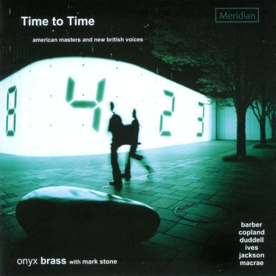 Time to Time: American Masters and New British Voices