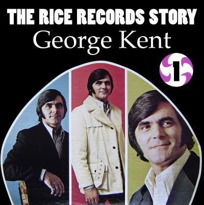 The Rice Records Story: George Kent, Vol. 1