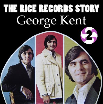The Rice Records Story: George Kent, Vol. 2