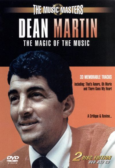 The Music Masters: Dean Martin/The Magic of the Music