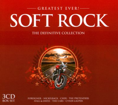 greatest ever soft rock the definitive collection various artists songs reviews credits. Black Bedroom Furniture Sets. Home Design Ideas