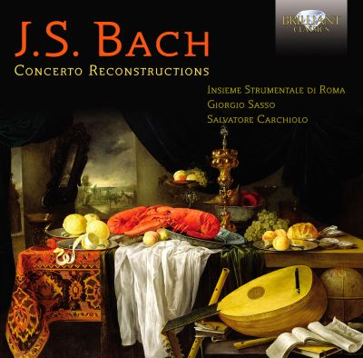 Bach: Concerto Reconstructions
