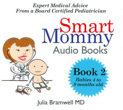 Smart Mommy Audio Books: Babies 4 to 9 Months Old