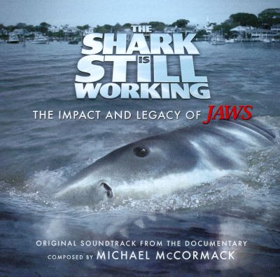 The Shark Is Still Working [Original Documentary Soundtrack]