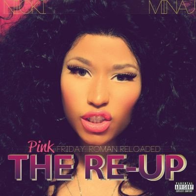 Pink Friday: Roman Reloaded Re-Up [2CD/1DVD]