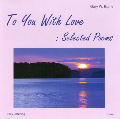 To You With Love: Selected Poems