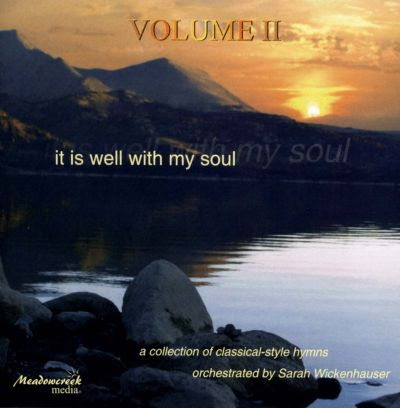 It Is Well With My Soul, Vol. 2