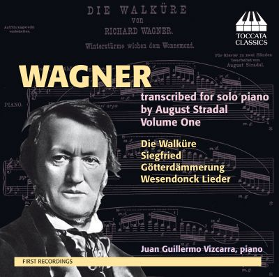 Wagner: Transcribed Solo Piano by August Stradel, Vol. 1