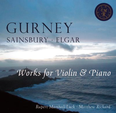 Gurney, Sainsbury, Elgar: Works for Violin & Piano