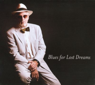 Blues For Lost Dreams