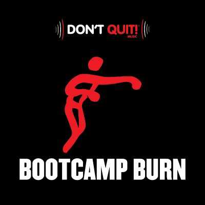 Don't Quit Music: Bootcamp Burn