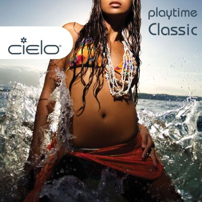 Cielo Playtime Classic (Continuous Mix)
