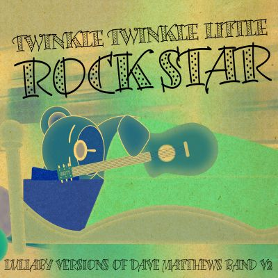 Lullaby Versions of Dave Matthews Band, Vol. 2