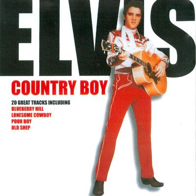 Elvis: Country Boy