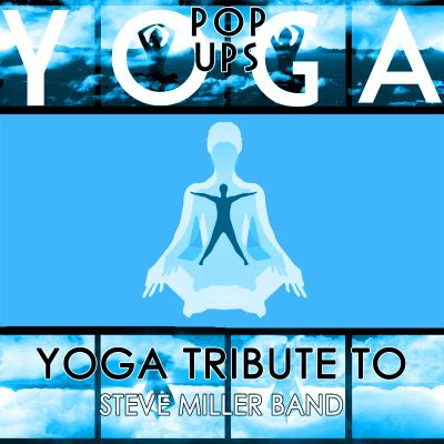Yoga to Steve Miller Band