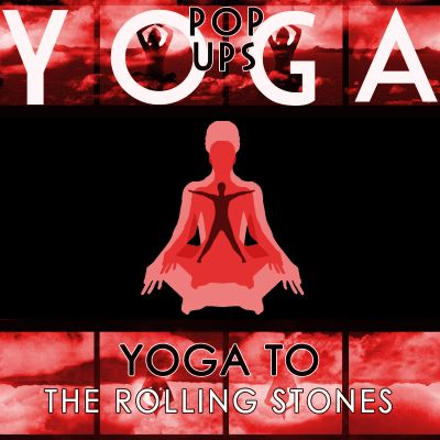 Yoga to The Rolling Stones