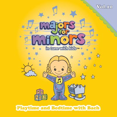 Majors For Minors, Vol. 10: Playtime And Bedtime With Bach