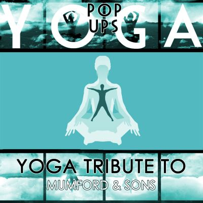 Yoga to Mumford & Sons