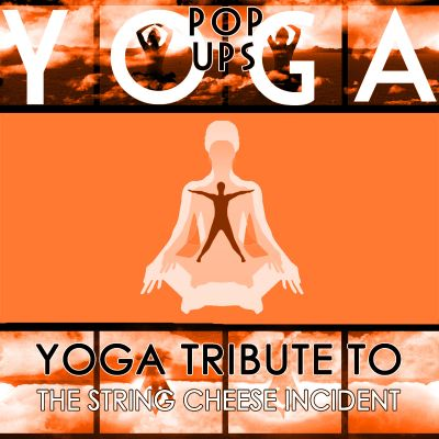 Yoga to The String Cheese Incident