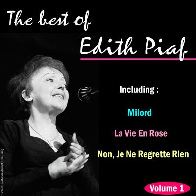 The  Best of Edith Piaf, Vol. 1 [Sound and Vision]