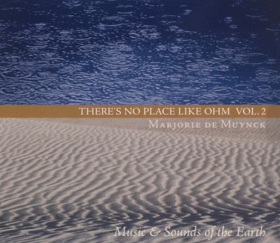 There's No Place Like Ohm, Vol. 2: Music & Sounds of the Earth