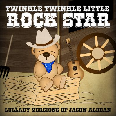 Lullaby Versions of Jason Aldean