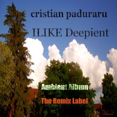 Ilike Deepient (Ambient Album)