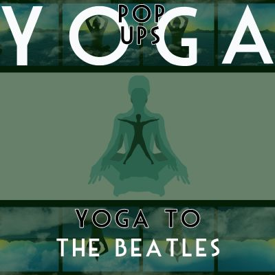 Yoga to the Beatles