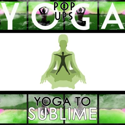 Yoga to Sublime