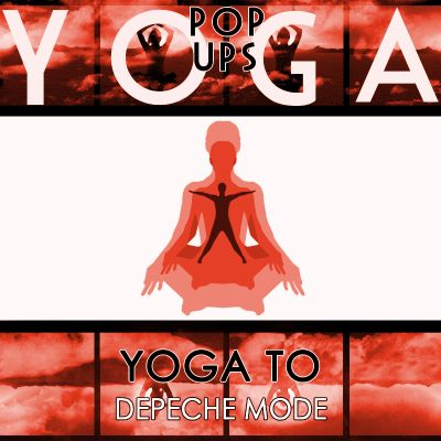 Yoga to Depeche Mode