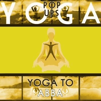 Yoga to ABBA
