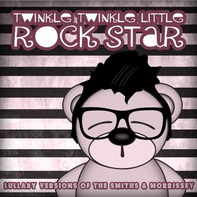Lullaby Versions of the Smiths & Morrissey