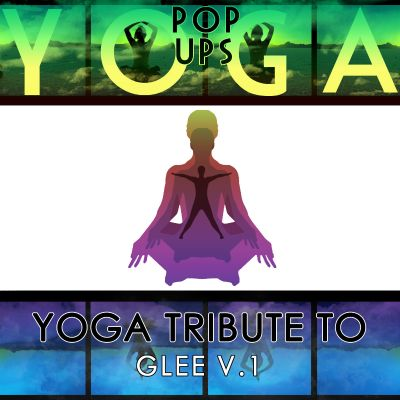 Yoga to Glee, Vol. 1
