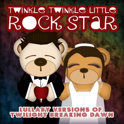 Lullaby Versions of Twilight Breaking Dawn
