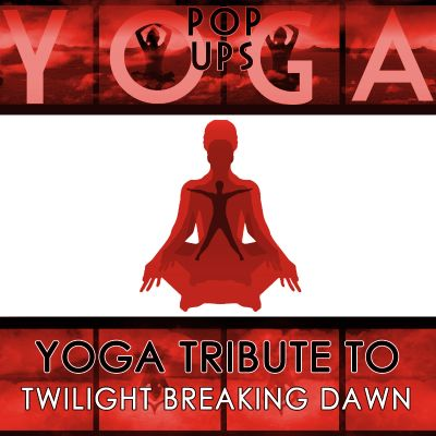 Yoga To Twilight Breaking Dawn
