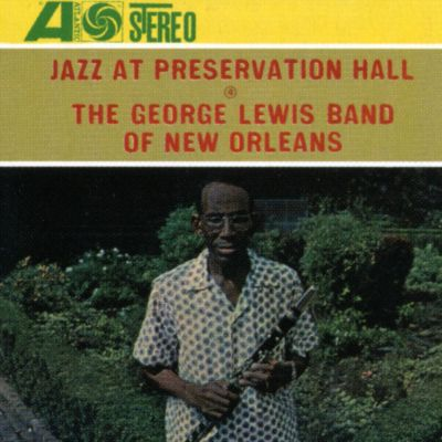 Jazz at Preservation Hall: George Lewis Band of New Orleans