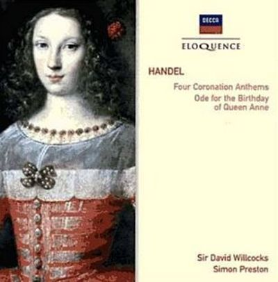 Handel: Four Coronation Anthems; Ode for the Birthday of Queen Anne