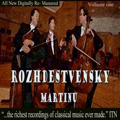Rozhdestvensky conducts Martinu, Vol. 1
