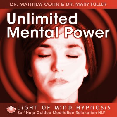 Unlimited Mental Power Light of Mind Hypnosis Self Help Guided Meditation Relaxation NLP
