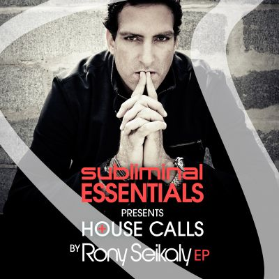 Subliminal Essentials Presents House Calls by Rony