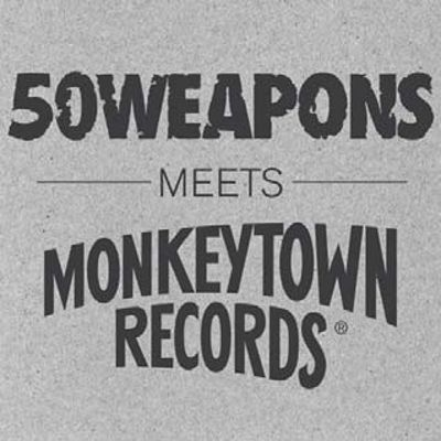 50 Weapons Meets Monkeytown Records