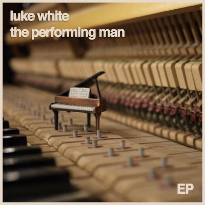 The Performing Man EP