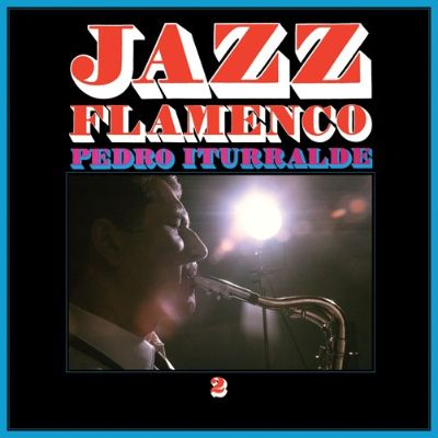 Jazz Flamenco, Vol. 2