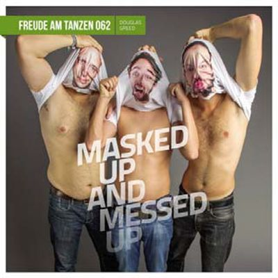 Masked Up and Messed Up