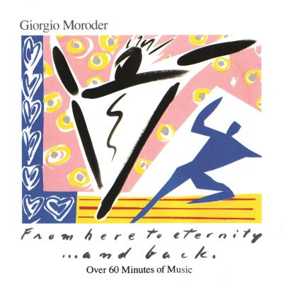 From Here to Eternity...and Back - Giorgio Moroder | Songs ...