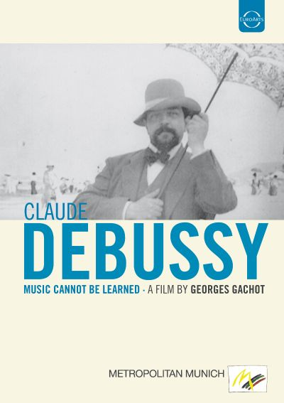 Debussy: Music Cannot be Learned