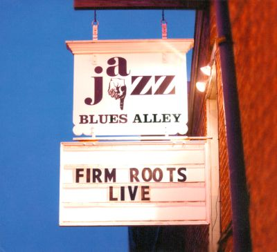 Firm Roots: Live