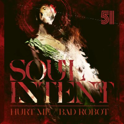 Hurt Me/Bad Robot